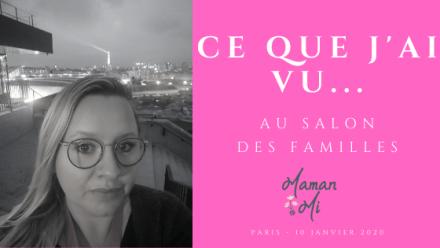 salon des familles 2020-maman mi-blog article famille