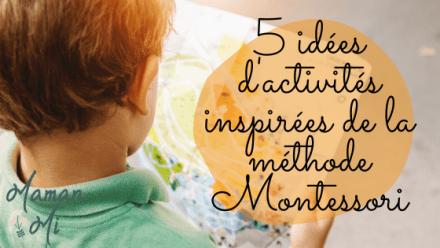 5 idées d'activités montessori blog Maman Mi
