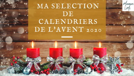 selection calendriers avent 2020 mamanmi