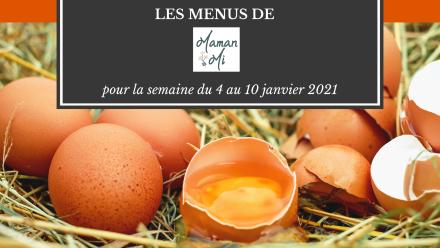 menus semaine mamanmi 4au10janvier 2021