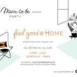 Mum To Be Party,  Feel good @ HOME, un vrai bonheur !