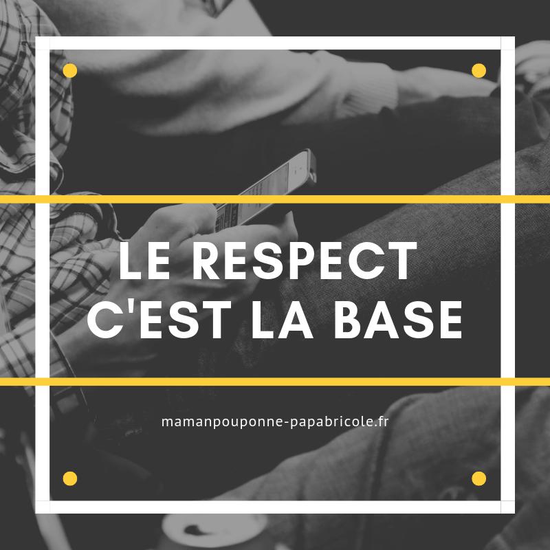 Le respect c'est la base
