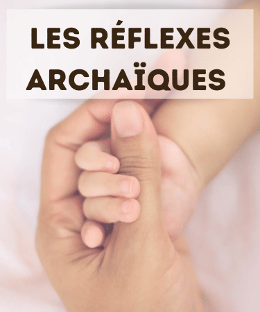 reflexes archaiques