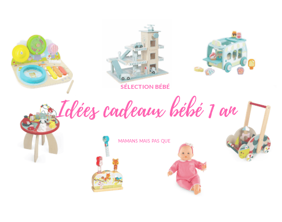selection_idees_cadeaux_bebe_1an