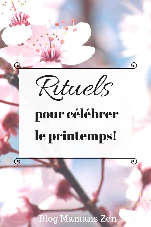 Rituels pour célébrer le printemps, Blog Mamans Zen