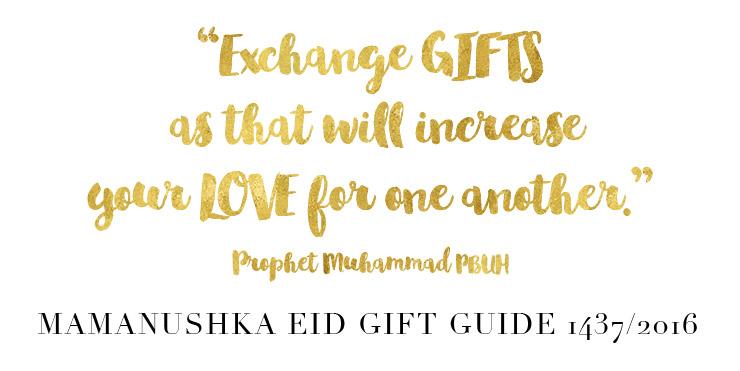 Mamanushka Eid Gift Guide 1437/2016