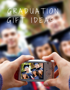 5 HIGH SCHOOL GRADUATION GIFT IDEAS