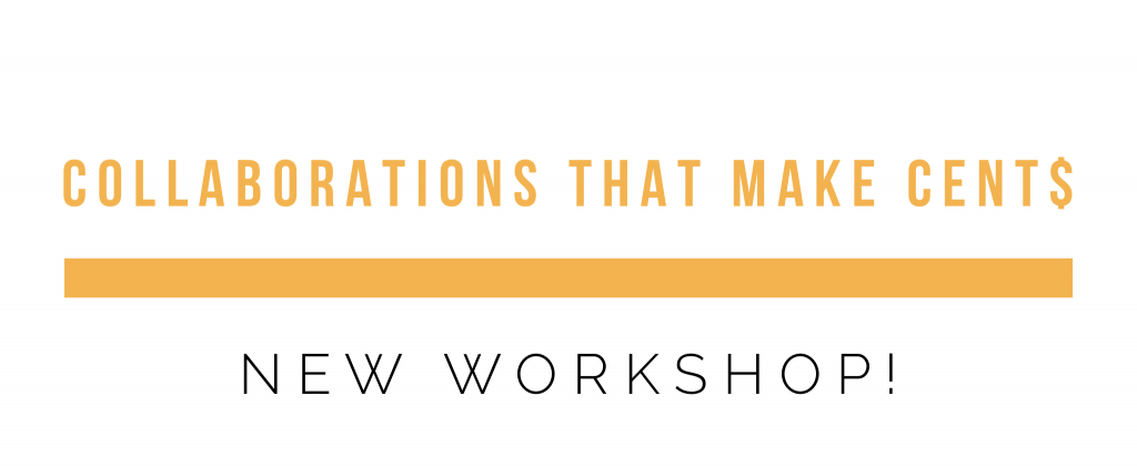 Collaborations that Make Cents Workshop!