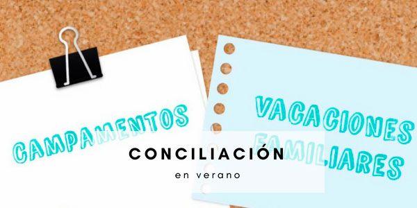 conciliación familiar en verano