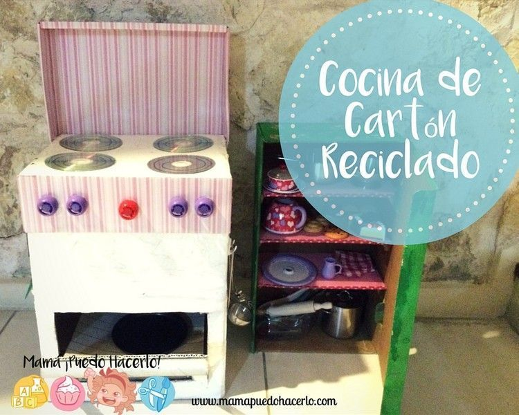Cocina de Cartón Reciclado - Mamá ¡Puedo Hacerlo!