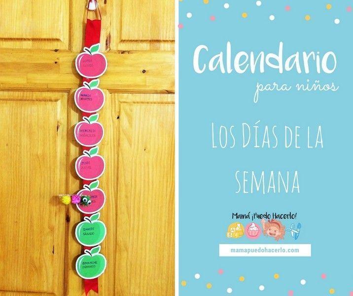 Calendario Para Ninos De Kinder.Calendario Para Ninos Los Dias De La Semana Mama Puedo