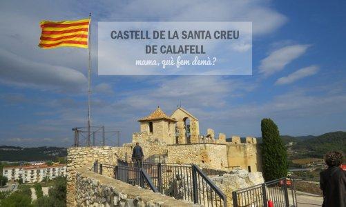 Castell de la Santa Creu: un mirador de Calafell