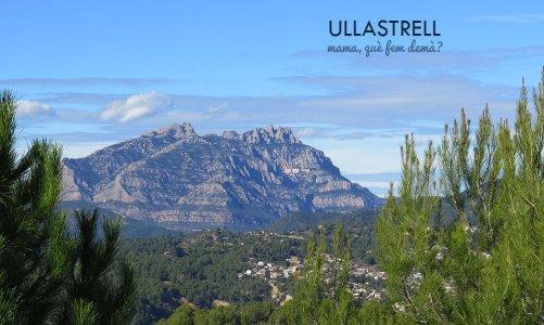 Ullastrell: las mejores vistas del Vallès y de Montserrat