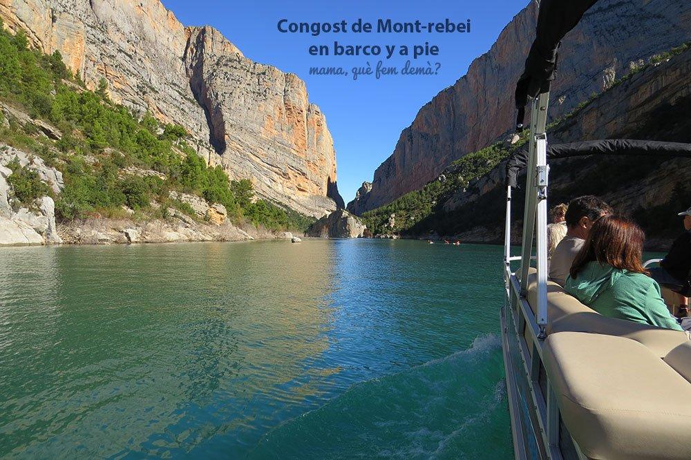Congost de Mont-rebei en barco y a pie