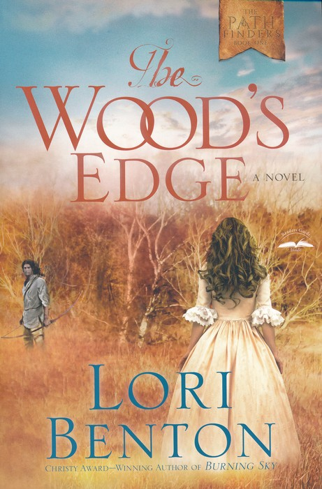 The Wood's Edge - Lori Benton