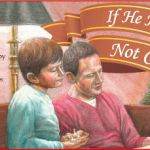 {Book Review} If He Had Not Come by David Nicholson