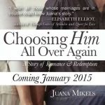 {Book Review} Why Choosing Him All Over Again by Juana Mikels is Important