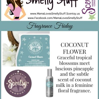 Fragrance Friday {Scentsy Pick of the Week} Coconut Flower