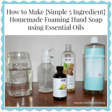 How to Make Homemade Foaming Hand Soap Using Essential Oils