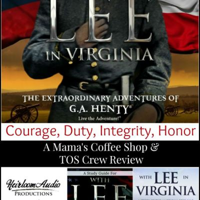 {Product Review} With Lee in Virginia by Heirloom Audio Productions (A G.A. Henty Audio Adventure)
