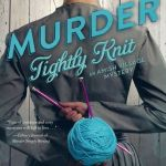 {Book Review} Murder Tightly Knit by Vannetta Chapman (An Amish Village Mystery)