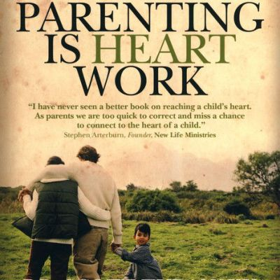 {Book Review} Parenting is Heart Work by Dr. Scott Turansky and Joanne Miller from NCBP