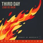 Soul on Fire by Third Day for Musical Monday