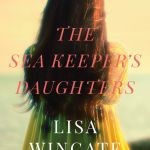 {Tyndale House Publishers Book Review} The Sea Keeper's Daughters by Lisa Wingate