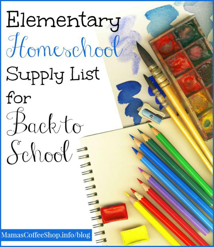 MamasCoffeeShop-Elementary-Homeschool-Supply-List