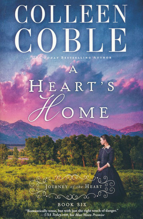 A Heart's Home - Colleen Coble