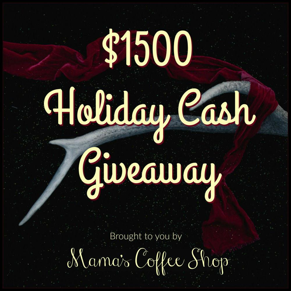 $1500 Holiday Cash Mama's Coffee Shop