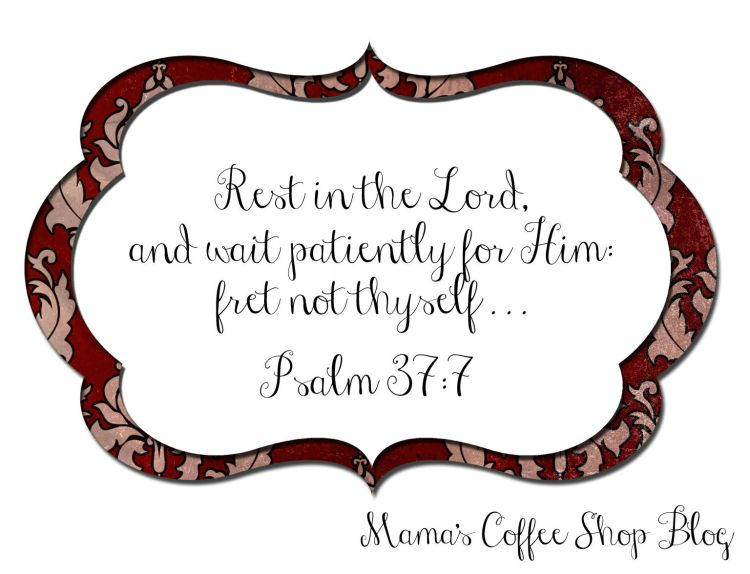 Mama's-Coffee-Shop---MWJ---Month-1(Psalm37-7)