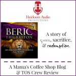 {Product Review} Beric the Briton from Heirloom Audio Productions