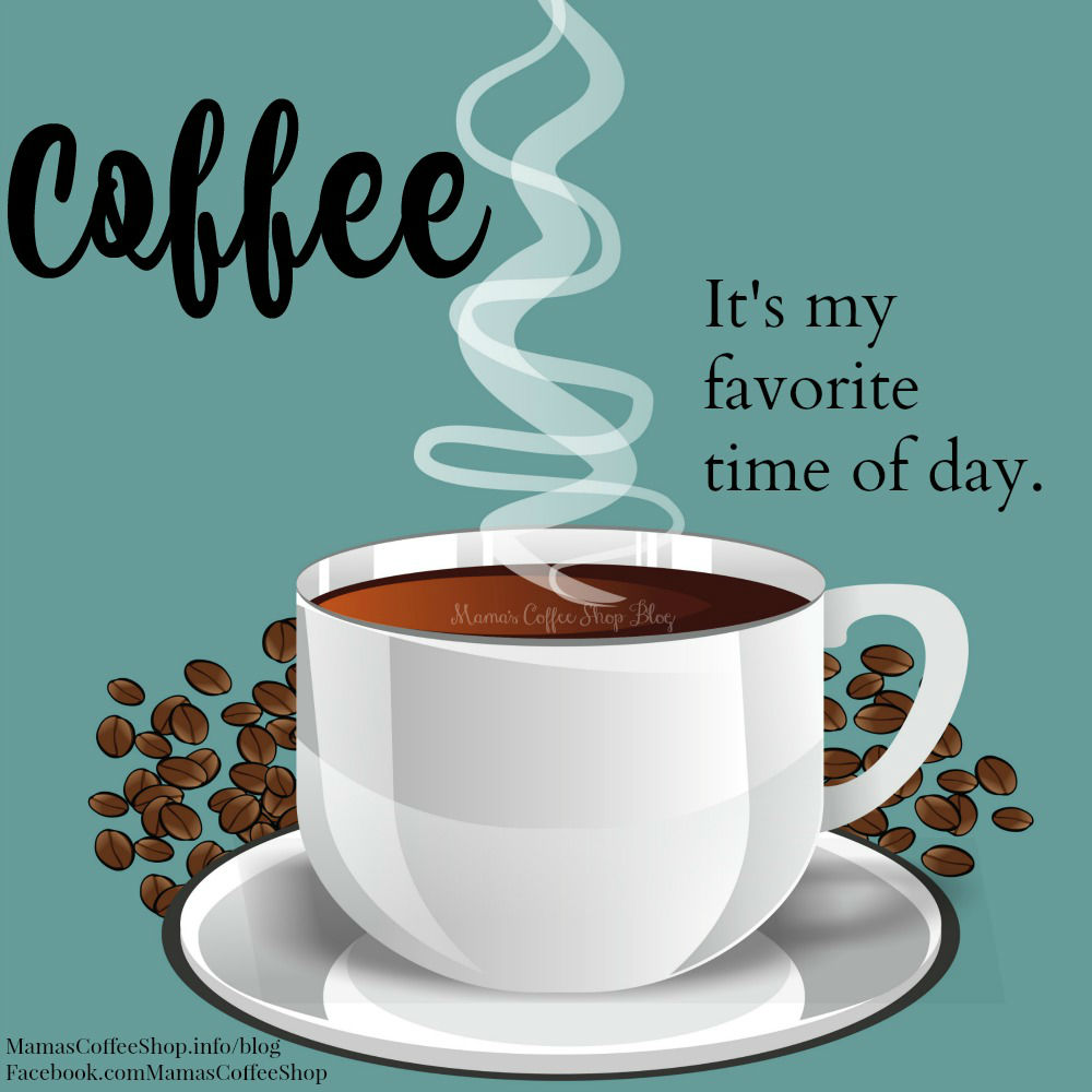 Wordless Wednesday - Mama's Coffee Shop Blog - coffee