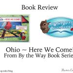 Ohio ~ Here We Come! By the Way Book Series {Book Review}