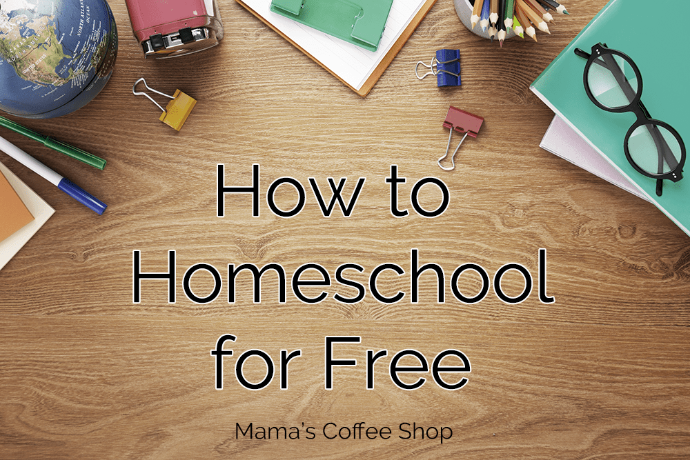 How to Homeschool for Free