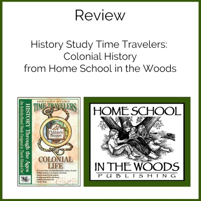 US History Studies Time Travelers Colonial Life {Review}