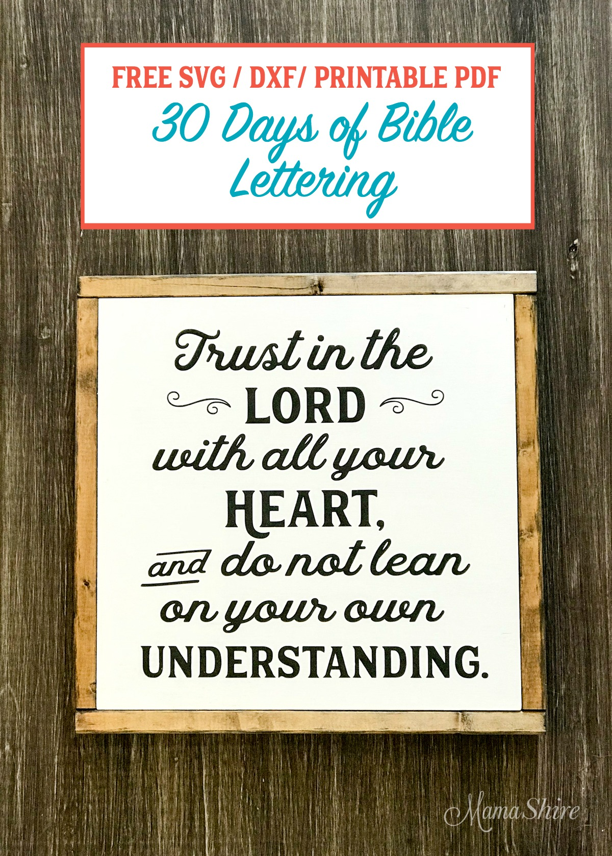 Trust In The Lord Free Svg Amp Printable 6