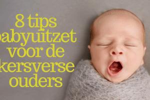 8 tips babyuitzet voor de kersverse ouders