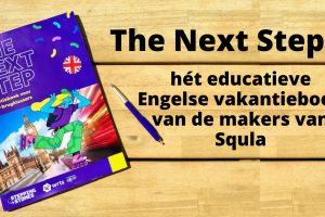 The Next Step - hét educatieve Engelse vakantieboek