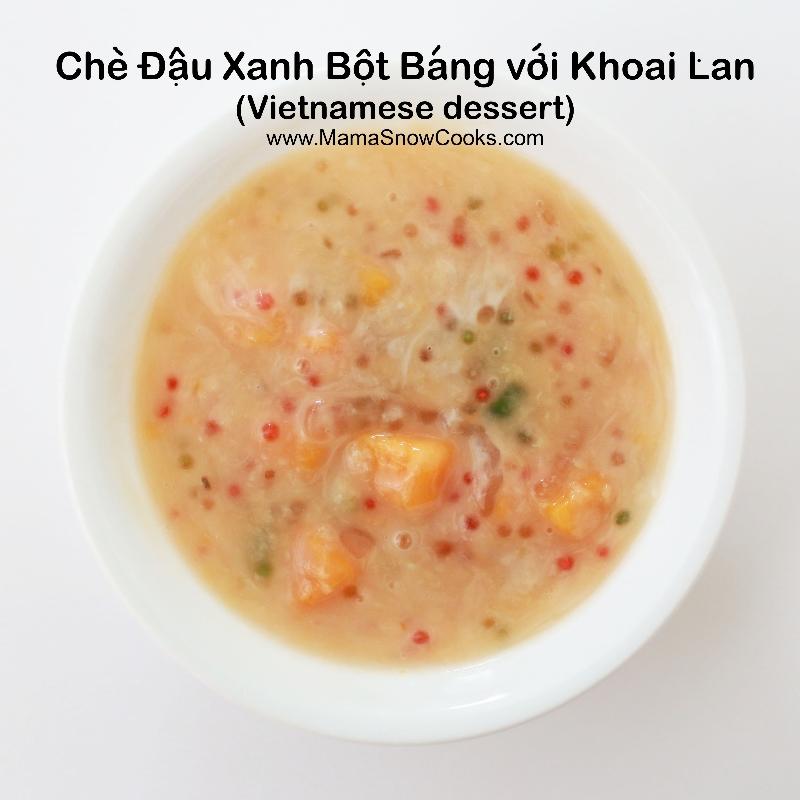 Che Dau Xanh Bot Bang voi Khoai Lan (Vietnamese dessert)