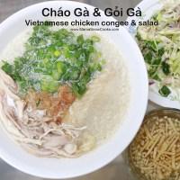 Vietnamese chicken congee and Salad - Chao ga va goi ga