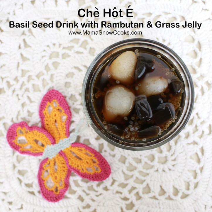 Che Hot E Is A Simple Vietnamese Liquidy Dessert Consists Of Basil Seeds And Poontalai Or Malva Nuts In This Pictorial Version Demonstrated By Little Grace