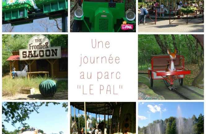 Parc d'attractions et parc animalier Le PAL, une vraie bonne surprise !