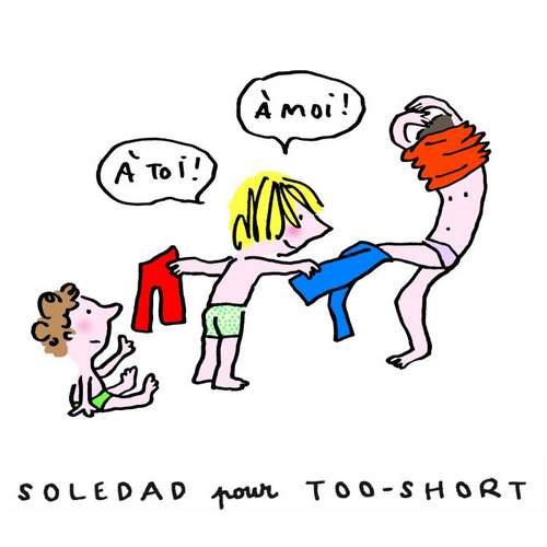 ILLUSTRATION SOLEDAD POUR TOO-SHORT