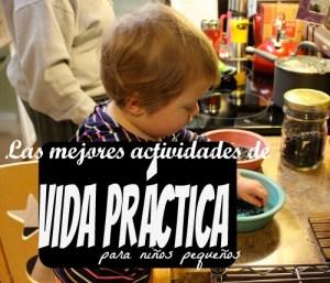 Actividades de vida práctica para niños estilo Montessori