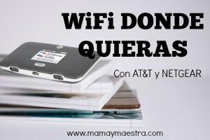 WiFi a donde quiera que vayas con AT&T y NETGEAR