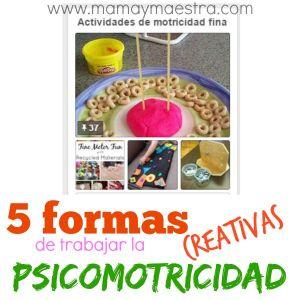 5 formas creativas de trabajar la psicomotricidad