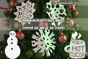 Manualidad navideña: Copos de nieve de papel