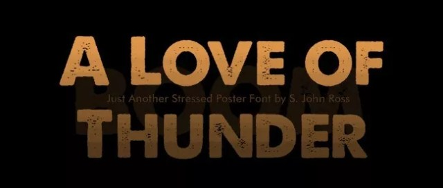 A Love of Thunder - 25+ Free Heavy and Bold Fonts
